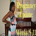 pregnancy update weeks 8-11 ft
