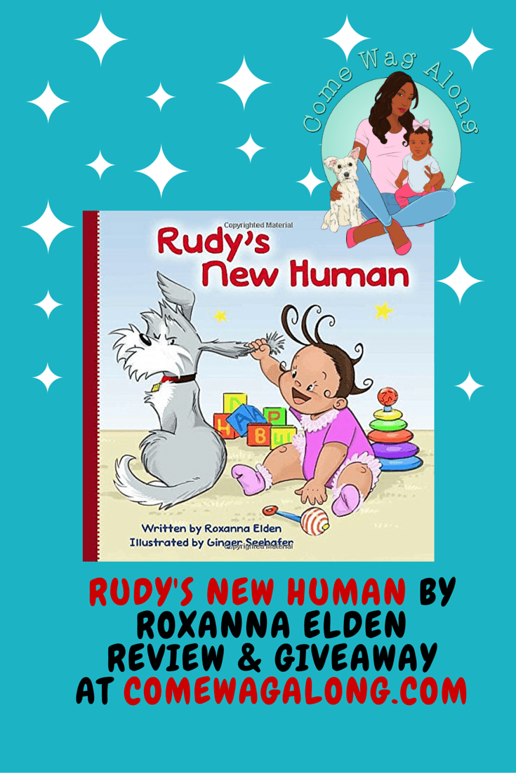Rudy's New Human by Roxanna Elden Review & Giveaway at ComeWagAlong.com