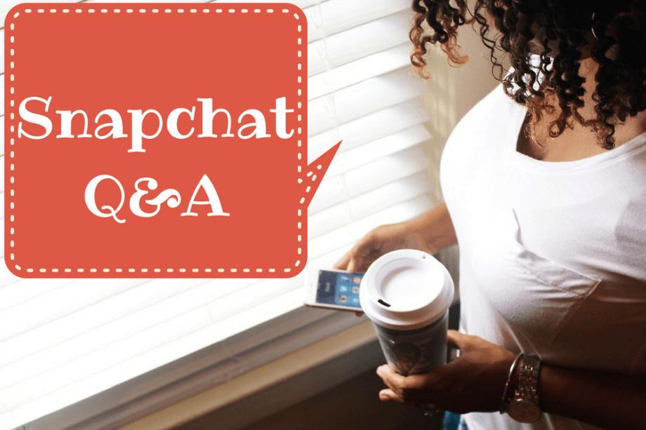 Snapchat Q&A