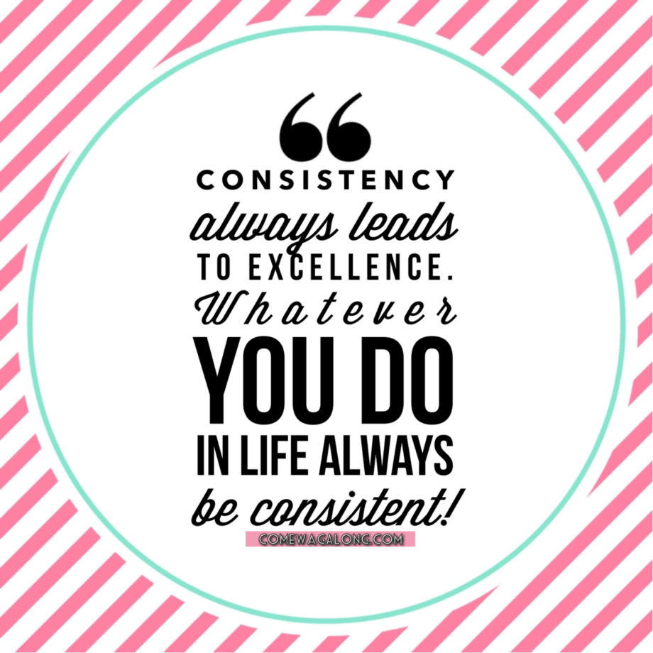 Always Be Consistent - Consistent Quotes
