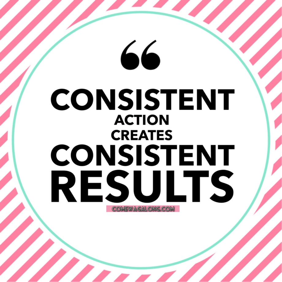Consistent Action - Consistent Quotes