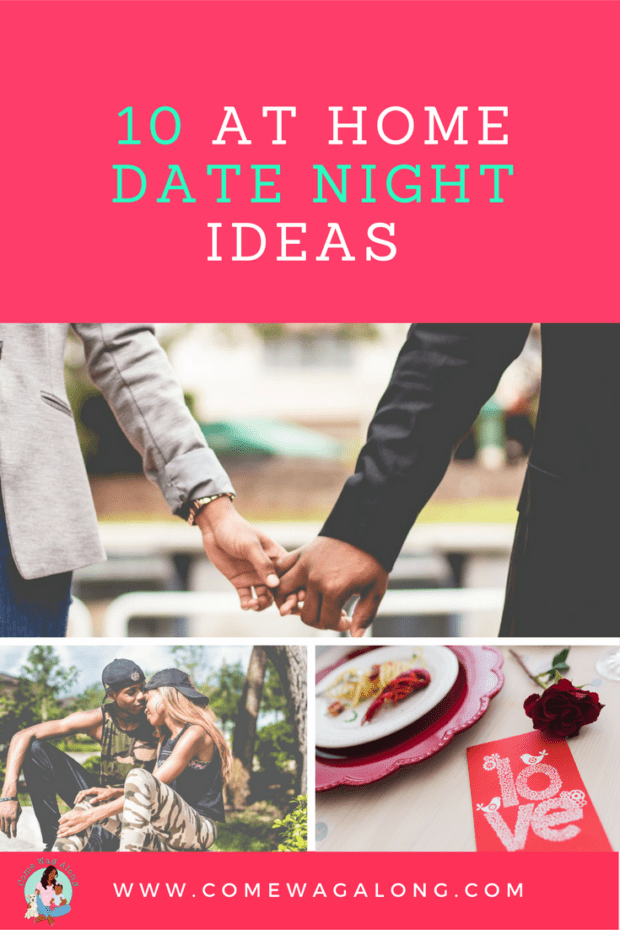 7 At Home Date Night Ideas - ComeWagAlong.com