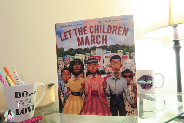 Let The Children March Monica Clark-Robinson
