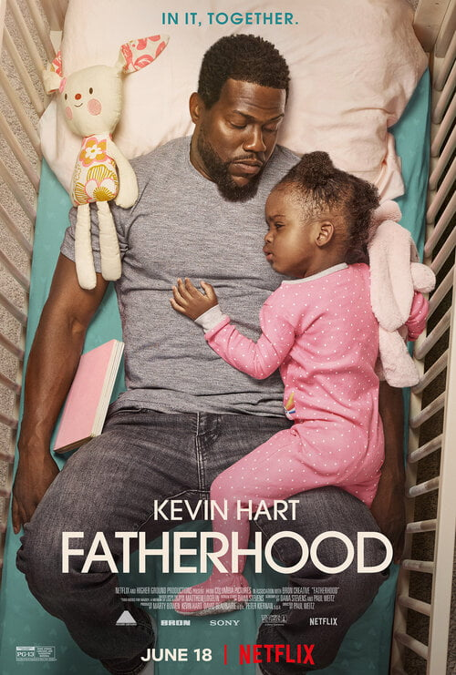Watch Fatherood movie on Netflix starring Kevin Hart - inspired by a True Story about Black maternal health.