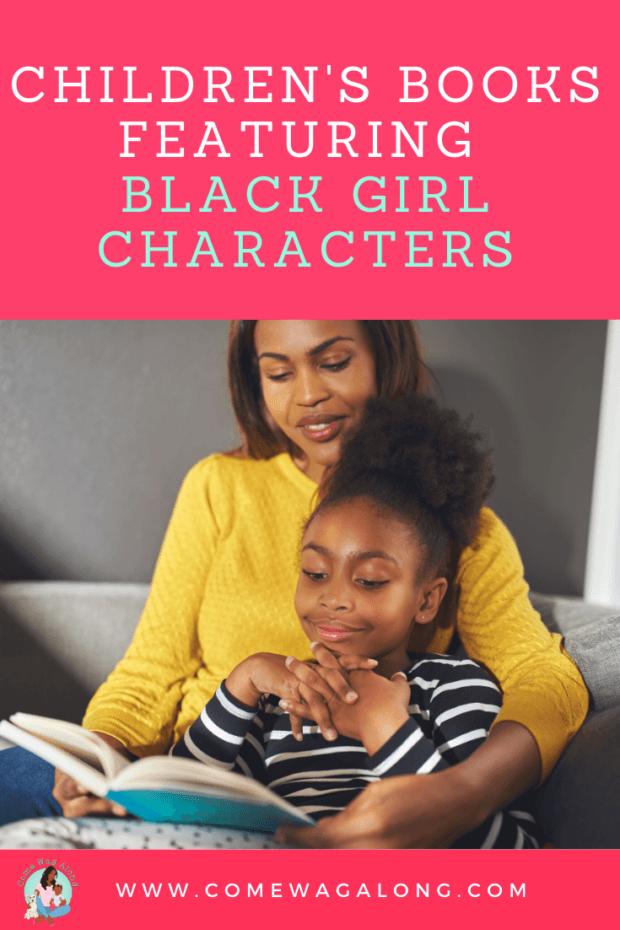 List of Children's Books Featuring Black Girl Characters #BlackGirlMagic