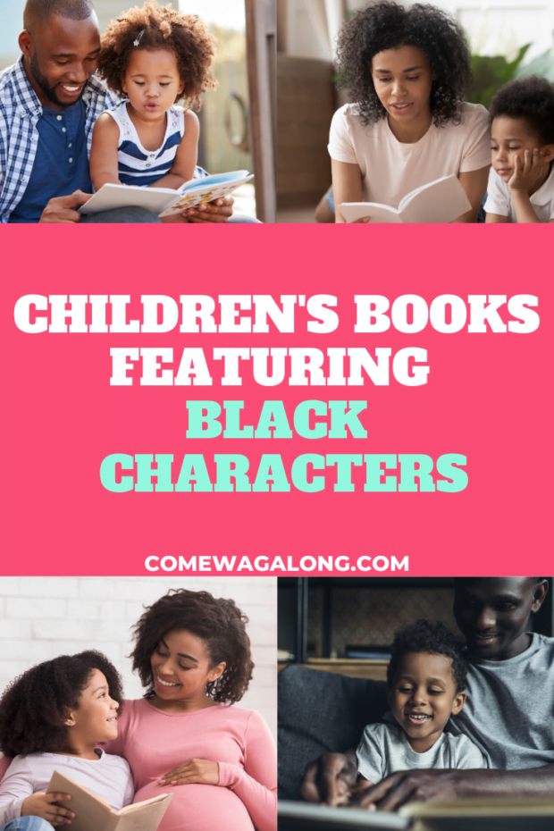 Children's Books With Black Characters - List of resources and articles of books featuring black and diverse characters for kids to read - ComeWagAlong.com