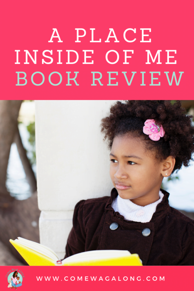 A Place Inside of Me by Zetta Elliott Book Review - ComeWagAlong.com