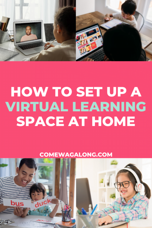 How to Set Up a Virtual Learning Space at Home - ComeWagAlong.com
